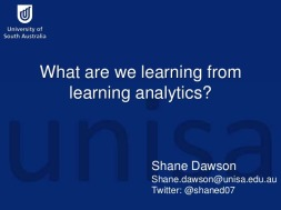 Title slide of Shane Dawson's presentation on 'What are we learning from learning analytics?'