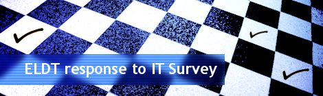 ELDT response to IT Survey