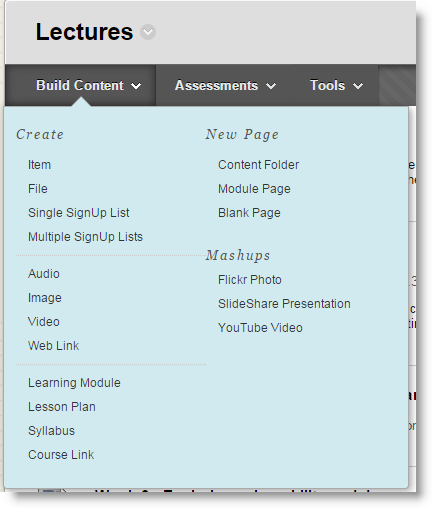 Screenshot showing the Build Content menu in Blackboard (edit mode needs to be on)