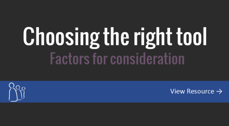 Choosing the right tool - Factors for consideration. Click here to access this visme presentation.