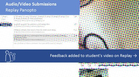 Audio/Video Feedback - Replay Panopto. Click to view Feedback added to student's video on Replay