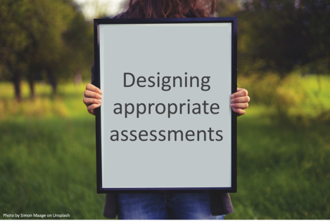 picture frame showing the words 'Designing appropriate assessments'