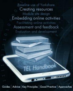 York TEL Handbook Baseline use of yorkshare Creating resources Module site design Embedding online activities Facilitating online activities Assessment and feedback Guides, Advice, Key Principles, Good Practice, Approaches Link to launch= http://bit.ly/ytelhb-2020