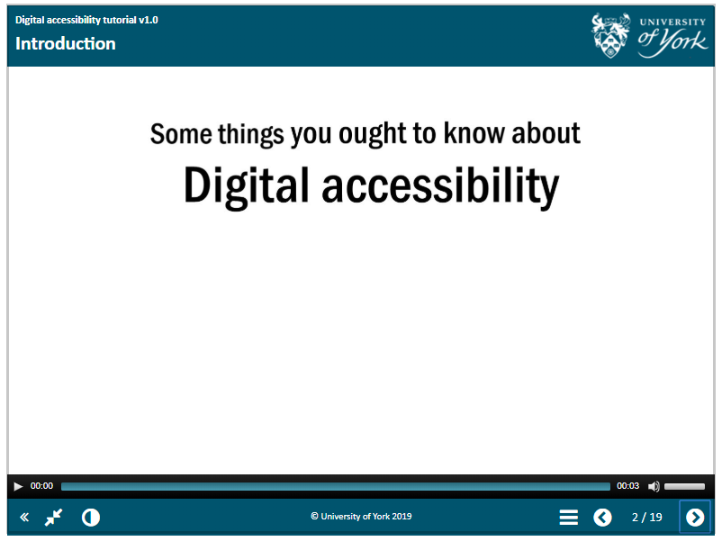 Some things you ought to know about digital accessibility, from the Uni of York tutorial.